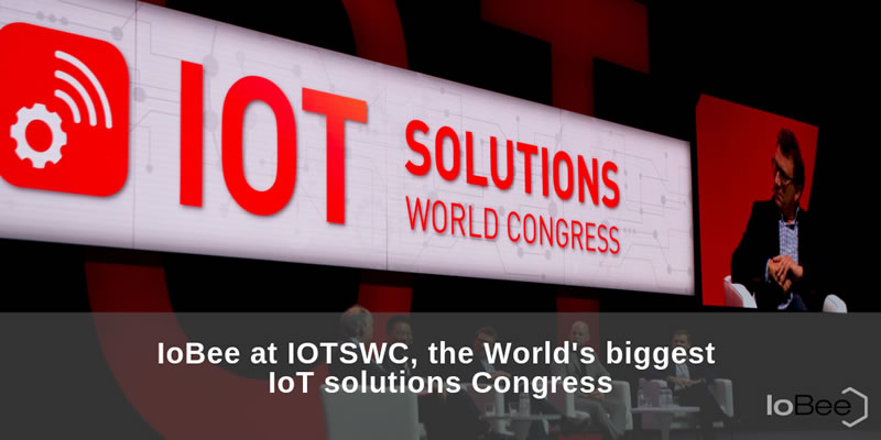 IoBee at IOTSWC, the World's biggest IoT solutions Congress
